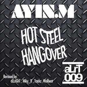 Ayin.M---hot-steel-hangover-aLrT-009-1